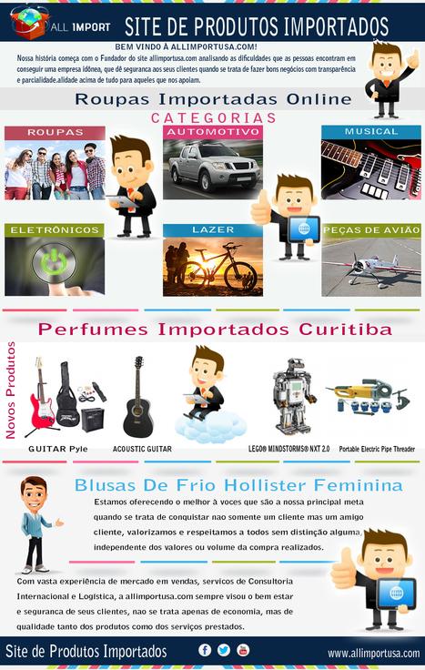 Site De Produtos Importados | Site De Produtos Importados | Scoop.it