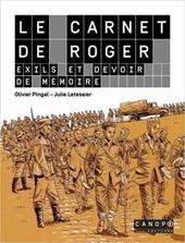 Le carnet de Roger, exils et devoir de mémoire - MDE du Val-d'Oise - Canopé 95 | Au hasard | Scoop.it