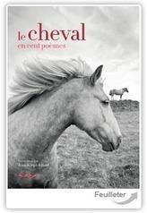 Omnibus - Le Cheval en cent poèmes - Jean-Joseph Julaud | CDI RAISMES - MA | Scoop.it