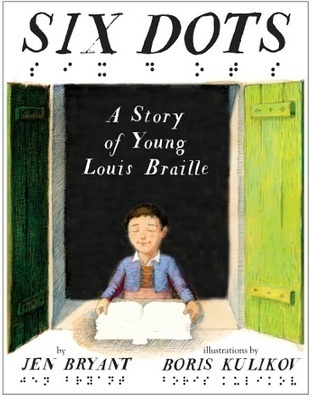 Six Dots: Bryant on Braille | Kirkus Reviews | Young Adult Novels | Scoop.it