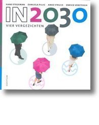 'In 2030' op de shortlist Managementboek van het jaar | Books&More | Scoop.it