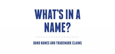 What's in a name? Band names and trademark claims - The Music Network | Trademark Law Melbourne | Scoop.it