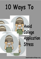 10 Tips for Students to Reduce College Application Stress | Navigating through Senior Year | Scoop.it