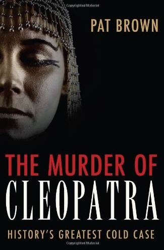 Maybe Cleopatra Didn't Commit Suicide   Égypt-actus   Scoop.it