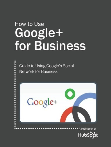 Order a Free Guide: How to Use Google+ for Business | GooglePlus Expertise | Scoop.it