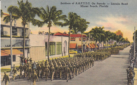 Vintage 1940's Postcard Soldiers Marching on Miami Beach during WWII | Daily Paper | Scoop.it
