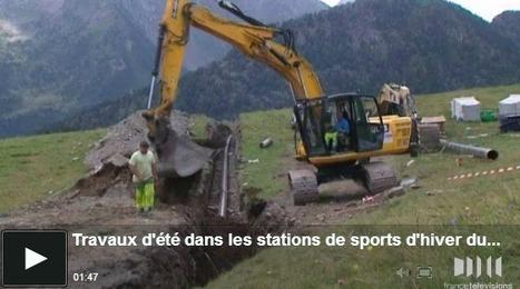 Travaux d'été dans les stations de ski du Grand Tourmalet et de Saint-Lary   Vallée d'Aure - Pyrénées   Scoop.it