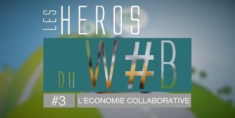 [Vidéo] Les Héros du Web n°3 : De la possession à l'usage avec l'économie collaborative | Créativité écologique | Scoop.it