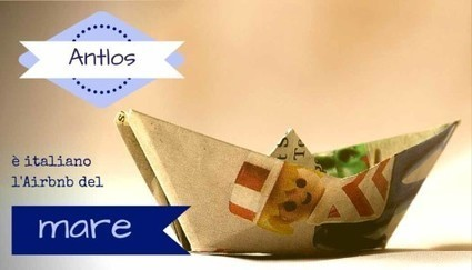 Antlos: è italiano l'Airbnb del mare. - SocialWebMax | smmax | Scoop.it