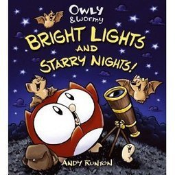 Owly & Wormy: Bright Lights and Starry Nights Continues Owly's Adventures | GeekDad | Scoop.it