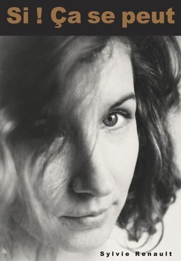 Si ! ça se peut - un livre de Sylvie Renault | Toxique, soyons vigilant ! | Scoop.it