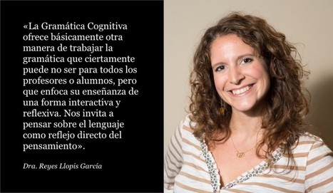 Entrevista a Reyes Llopis García, experta en gramática cognitiva   Español para extranjeros   Scoop.it
