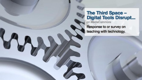 What does the use of digital teaching tools look like in the classroom? | MediaCommons | Design in Education | Scoop.it