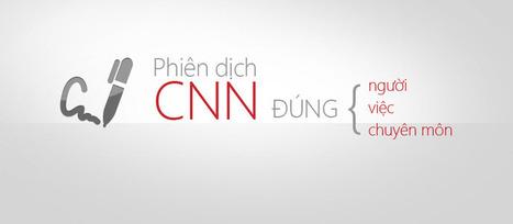 Dịch vụ phiên dịch - Dịch thuật CNN | Lamviec | Scoop.it