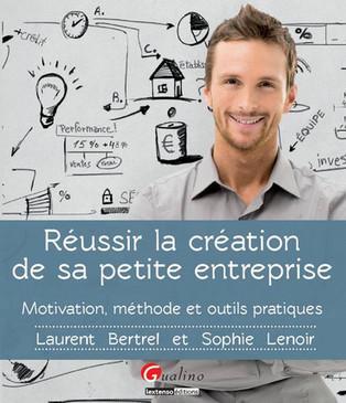 Réussir la création de sa petite entreprise – Motivation, méthode et ...   Be a Wise Leader : Intrapreneurship & Entrepreneurship   Scoop.it