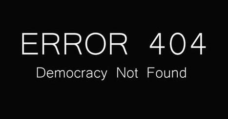 CNA: ERROR 404 Democracy Not Found - TODO para el PUEBLO pero sin el PUEBLO | La R-Evolución de ARMAK | Scoop.it