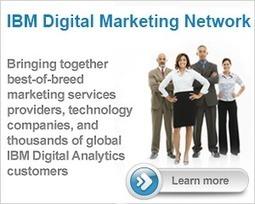 IBM Enterprise Marketing Management solutions that power interactive marketing | Internet - Tecnologia | Scoop.it