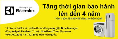 Tăng thời hạn bảo hành sản phẩm của hãng Electrolux - Máy chiếu, máy giặt, điều hòa, tủ lạnh, điện máy... | TÂN PHONG | Scoop.it