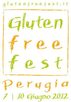 Gluten Free Fest 2012 – Perugia | Roma Food News | Scoop.it