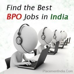 BPO Job | PlacementIndia.com-Official Blog for Career Education & Employment | Search Jobs in India | Placement India | Scoop.it