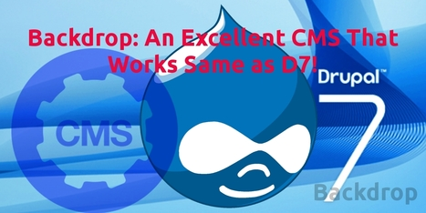 Backdrop: An Excellent CMS That Works Same as D7!   web development Boston   Scoop.it