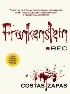 FRANKENSTEIN REC challenges anything you know about the Monster, Mary Shelley and Victor Frankenstein!   Frankenstein Rec   Scoop.it