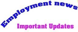 Employment News of This Week Live Updates 2014 | Guru Job Alert :job alert |Recruitment 2013-2014|Notifications| Admit cards|Results | Government jobs | Scoop.it
