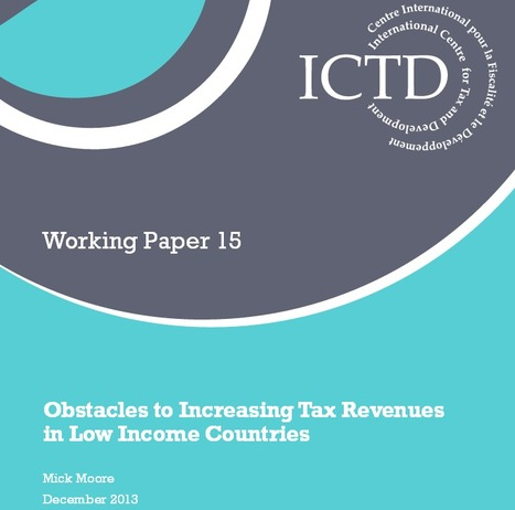 Obstacles to Increasing Tax Revenues in LICs - ICTD | International Development Cooperation | Scoop.it