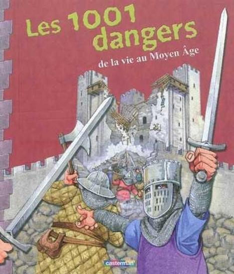 Les 1001 dangers de la vie au Moyen Age | Histoire du Monde | Scoop.it