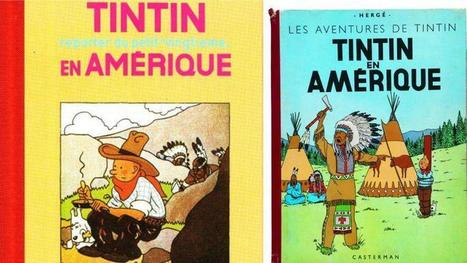 «Tintin en Amérique» jugé raciste au Canada | LibraryLinks LiensBiblio | Scoop.it