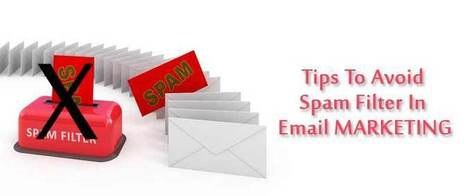 Tips To Avoid Spam Filter In Email Marketing | best email marketing Tips | Scoop.it
