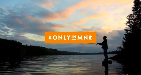 Minnesota Launches Largest-Ever Tourism Campaign | Tourism Social Media | Scoop.it