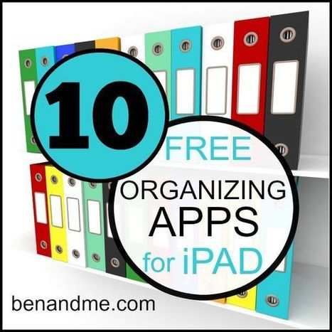 EDTECH-Free Organizing Apps for the iPad | Edtech PK-12 | Scoop.it