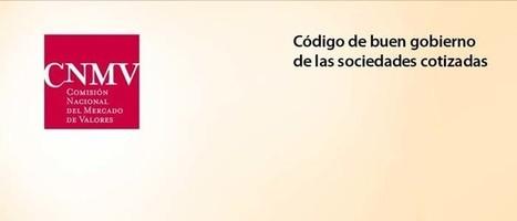 Sobre el nuevo Código de Buen Gobierno - Observatorio de Responsabilidad Social Corporativa | Legendo | Scoop.it