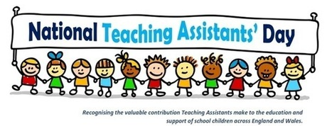 National teaching Assistants Day - TA Day - Teaching Personnel | Leadership, Innovation, and Creativity | Scoop.it