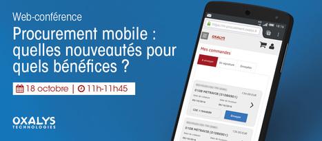 [Web-conférence] Procurement mobile : quelles nouveautés pour quels bénéfices ?   Gestion des e-achats   Scoop.it