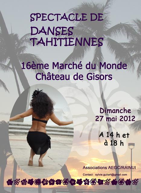 TAHITI au Château de Gisors le 27 mai 2012 - Danses et Artisanat pour la Fête des Mères | Danse Polynésienne à Paris | Scoop.it