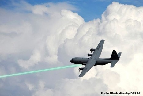 Waffensystem: Darpa testet Laserkanone | 21st Century Innovative Technologies and Developments as also discoveries, curiosity ( insolite)... | Scoop.it