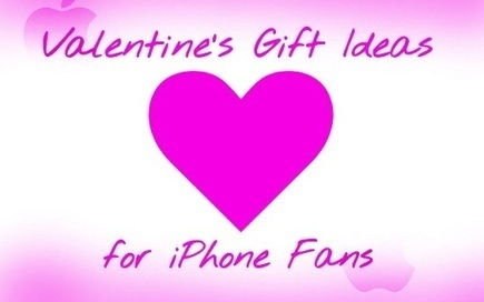 Best Valentine's Day Gift Ideas for iPhone Fans   All Things iPhone, iPad and iOS   Scoop.it