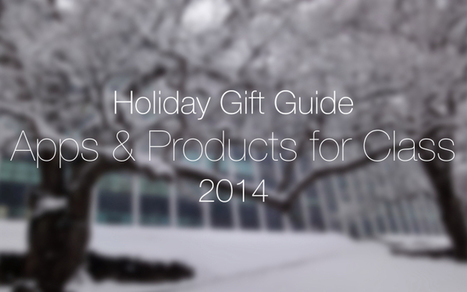 Holiday gift guide: apps and products for students and teens | Evsters Tech | Scoop.it