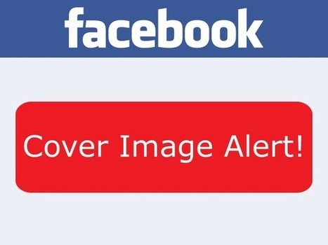 Facebook Quietly Relaxes Restrictions on Cover Images for Pages | Social Media Butterflies | Scoop.it