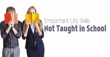 16 Important Life Skills Not Taught in School - WiseStep   Career development, Hiring,Recruitment, Interviews, Employment and Human Resources   Scoop.it