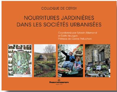 Livre : Nourritures jardinières dans les sociétés urbanisées | Le Cresson veille et recherche | Scoop.it