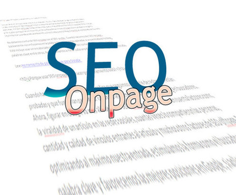 SEO Onpage 10 reglas para posicionar una web en Google | Links sobre Marketing, SEO y Social Media | Scoop.it