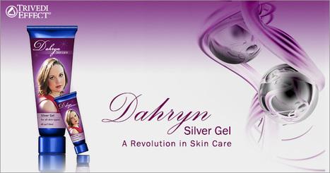 Dahryn Silver Gel™ - A Revolution in Skin Care. | Beauty Care | Scoop.it