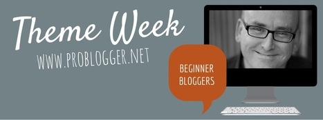 Beginner Week – Resource Roundup: 10 Links you Can't Live Without : @ProBlogger | Blogging For Business | Scoop.it