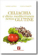 Celiachia e dieta mediterranea senza glutine - Il Pensiero Scientifico Editore   FreeGlutenPoint   Scoop.it