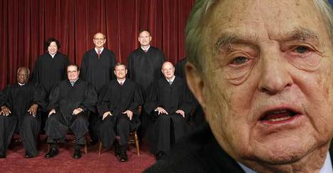 Soros Hack Shows Billionaire Tried to Buy Supreme Court Ruling on Immigration | anonymous activist | Scoop.it