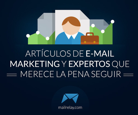 7 artículos indispensables sobre email marketing | Publicidad Adwords | Scoop.it