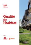 Qualité de l'habitat : guide, enquêtes et synthèse - Fnau   Actualité du centre de documentation de l'AGURAM   Scoop.it